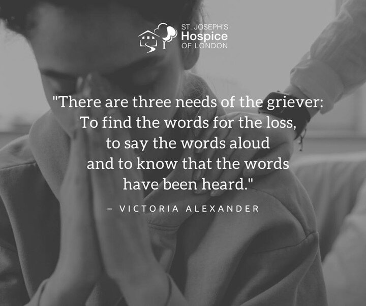 """There are three needs of the griever: To find the words for the loss, to say the words aloud and to know that the words have been heard."" – Victoria Alexander⠀ #WisdomWednesday"