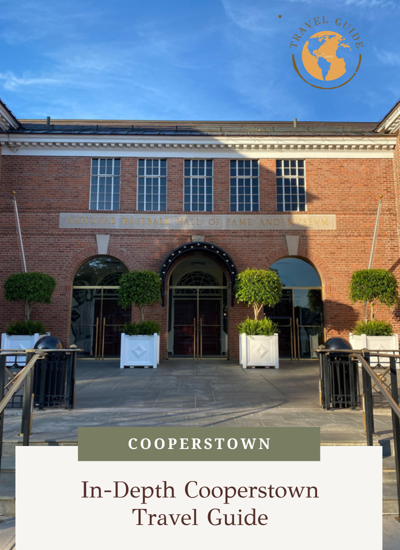 The Top Cooperstown Travel Guide