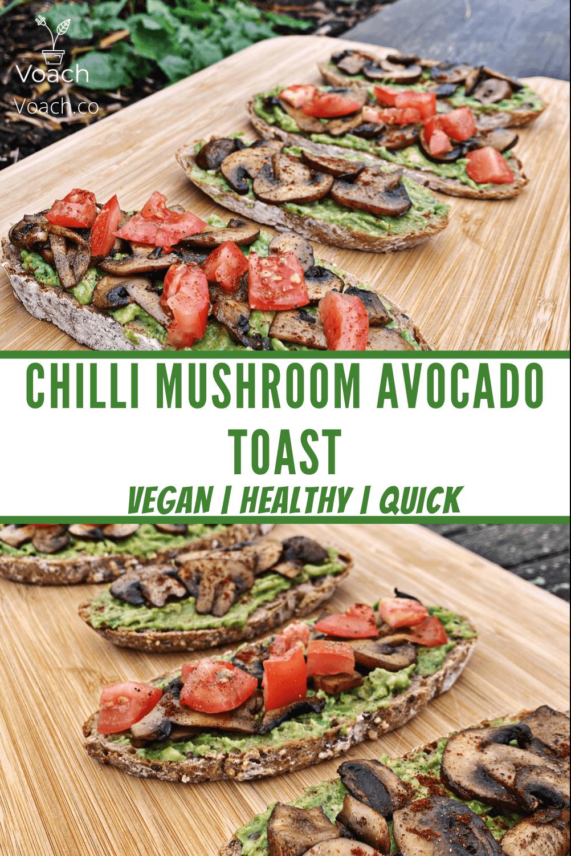 Chilli Mushroom Avocado Toast