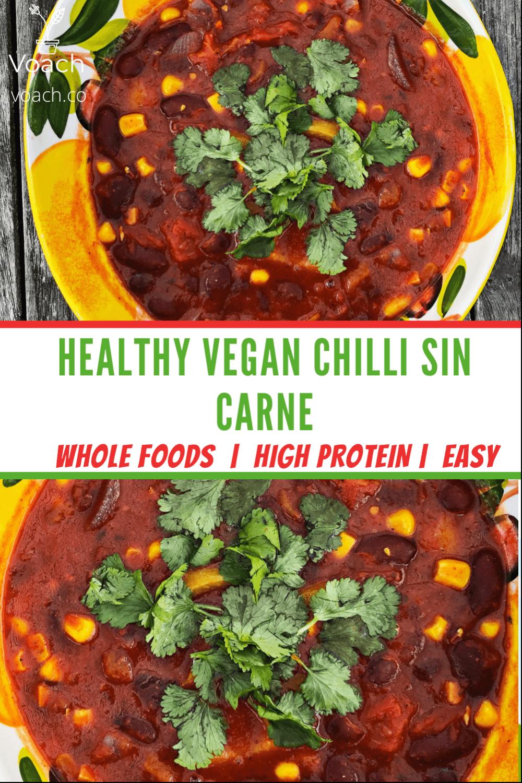 Healthy Vegan Chilli Sin Carne Voach The Vegan Coach