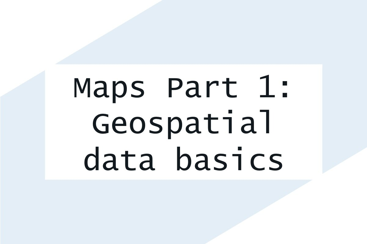 Visualizing geospatial data in R—Part 1: Finding, loading, and cleaning data