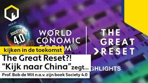 The Great Reset!? 'Kijk naar China', zegt Prof. Bob de Wit.