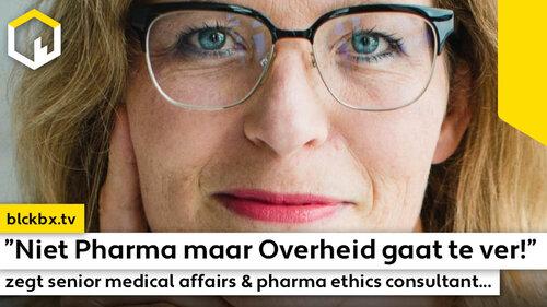 """""""Niet Pharma maar Overheid gaat te ver!"""" zegt senior medical affairs en pharma ethics consultant Dr. Wendy Mittemeijer Ooteman…"""