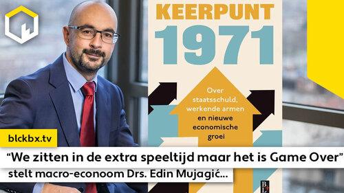 """""""We zitten in de extra speeltijd maar het is Game Over"""", stelt macro-econoom Drs. Edin Mujagić..."""