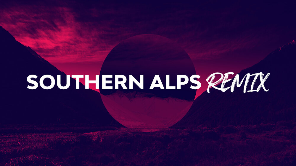 Southern Alps Remix Remix Nature Worship Backgrounds Visual Media Church