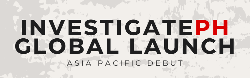 Investigate PH - Asia Pacific Debut