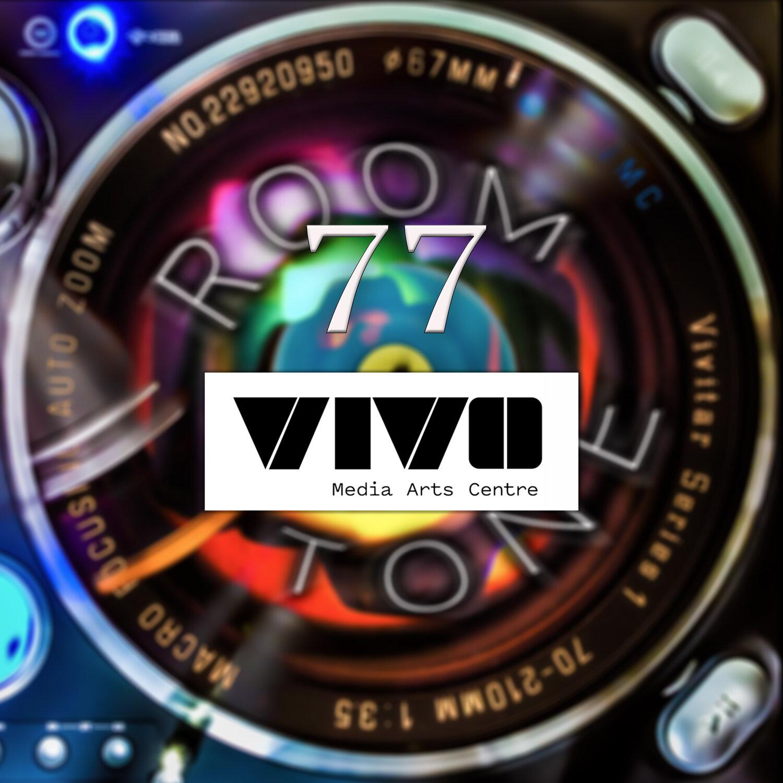 ROOM TONE Take 77 (Pietro Sammarco / VIVO Media Arts)