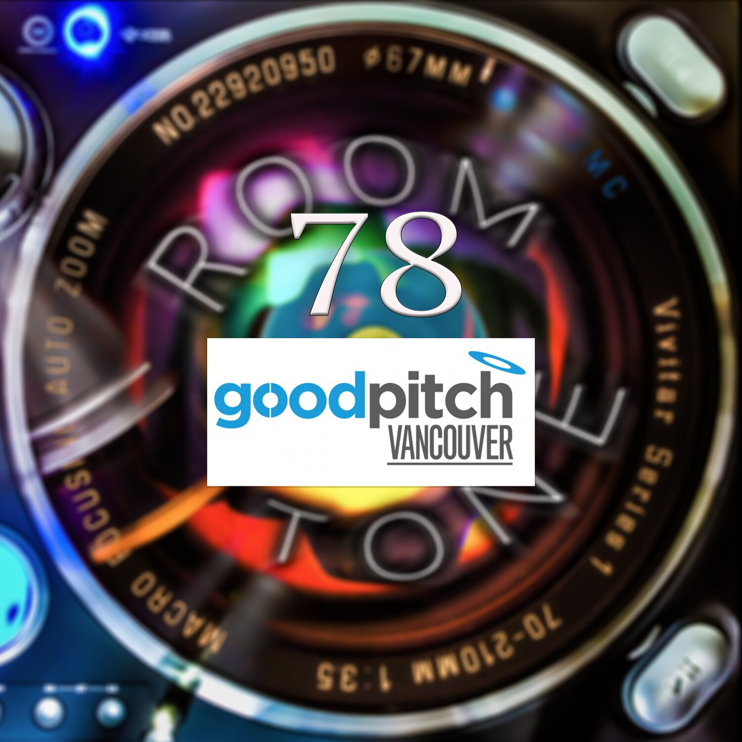 ROOM TONE Take 78 (Andrew Williamson & Anthony Truong Swan / Good Pitch Vancouver)
