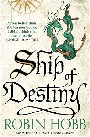 Ship of Destiny by Robin Hobb