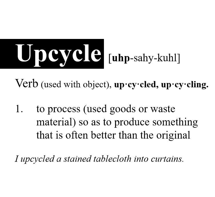 upcycle definition.JPG