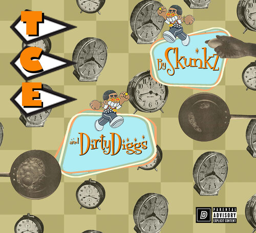 Skunkz, DirtyDiggs - TCE: Time Course Experiment LP