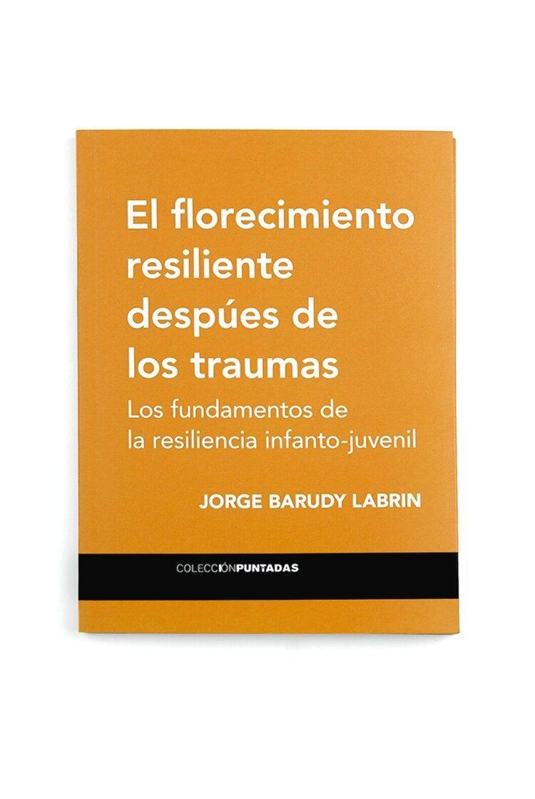 El florecimiento resiliente después de los traumas
