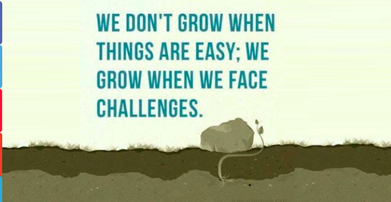 WE-dont-grow-when-things-are-easy.png