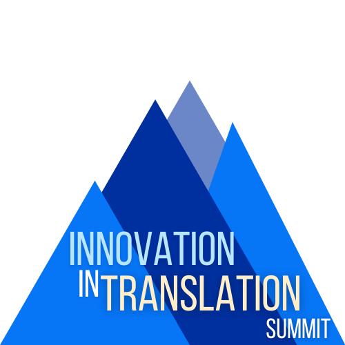 Innovation in Translation Summit